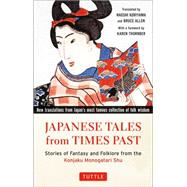 Japanese Tales from Times Past by Koriyama, Naoshi; Allen, Bruce; Thornber, Karen, 9784805313411