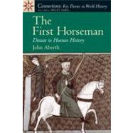The First Horseman Disease in Human History
