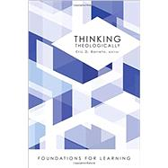 Thinking Theologically by Barreto, Eric D., 9781451483413