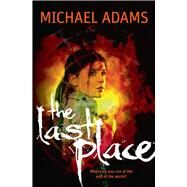 Last Place by Adams, Michael, 9781760293413