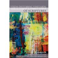 Vixens Disturbing Vineyards: Embarrassment and Embracement Of Scriptures by Yoreh, Tzemah, 9781934843413