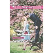 Falling for the Bridesmaid by Pembroke, Sophie, 9780373743414