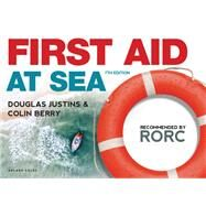First Aid at Sea by Justins, Douglas; Berry, Colin, 9781472953414