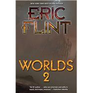 Worlds II by Flint, Eric, 9781481483414