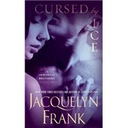 Cursed by Ice by Frank, Jacquelyn, 9780553393415
