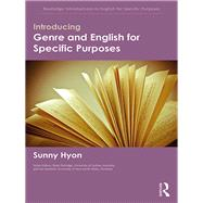 Introducing Genre and English for Specific Purposes by Hyon; Sunny, 9781138793415