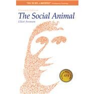 The Social Animal by Aronson, Elliot, 9781429233415