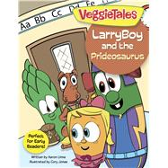 LarryBoy and the Prideosaurus by Unknown, 9781433643415