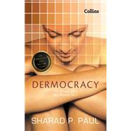 Dermocracy: 24 Tips for Indian Skin by Paul, Sharad P., 9789351363415