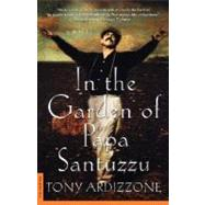In the Garden of Papa Santuzzu A Novel
