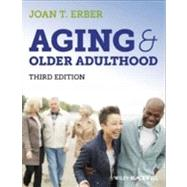 Aging and Older Adulthood by Erber, 9780470673416