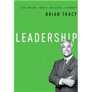 Leadership by Tracy, Brian, 9780814433416