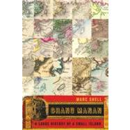 Grand Manan: A Large History of a Small Island by Shell, Marc, 9780773533417