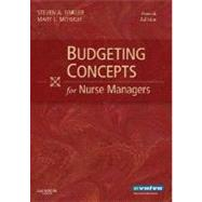 Budgeting Concepts for Nurse Managers by Finkler, Steven A., 9781416033417