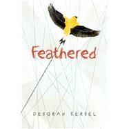 Feathered by Kerbel, Deborah, 9781771383417