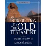 Introduction to the Old Testament, An by Tremper Longman III and Raymond B. Dillard, 9780310263418