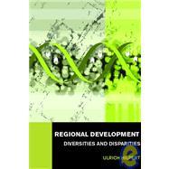 Regional Development: Diversities and Disparities by Hilpert; Ulrich, 9780415373418