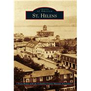 St. Helens by Brown, Tricia; Columbia County Museum Association, 9781467133418