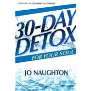 30 Day Detox for Your Soul by Naughton Jo, 9781629113418