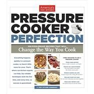 Pressure Cooker Perfection by AMERICA'S TEST KITCHEN, 9781936493418