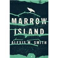Marrow Island by Smith, Alexis M., 9780544373419