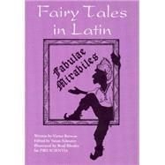 Fairy Tales in Latin by Barocas, Victor; Schearer, Susan; Rhodes, Brad, 9780781813419