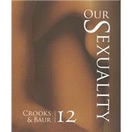 Our Sexuality by Crooks, Robert L.; Baur, Karla, 9781133943419