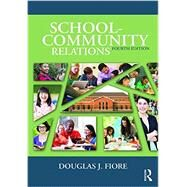 School-Community Relations by Fiore; Douglas J., 9781138823419