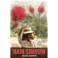 Rain Shadow by Sherrard, Valerie, 9781554553419