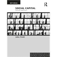 Social Capital by Field; John, 9780415703420