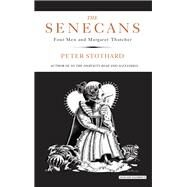 The Senecans by Stothard, Peter, 9781468313420