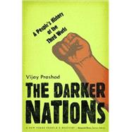 The Darker Nations by Prashad, Vijay, 9781595583420