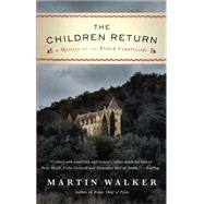 The Children Return by Walker, Martin, 9780804173421