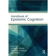Handbook of Epistemic Cognition by Alexander; Patricia A., 9781138013421