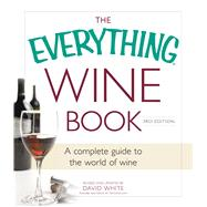 The Everything Wine Book by White, David, 9781440583421