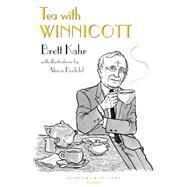 Tea With Winnicott by Kahr, Brett; Bechdel, Alison, 9781782203421