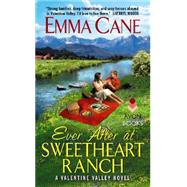 Ever After at Sweetheart Ranch by Cane, Emma, 9780062323422