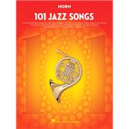 101 Jazz Songs for Horn by Hal Leonard Publishing Corporation, 9781495023422
