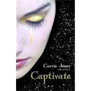 Captivate by Jones, Carrie, 9781599903422