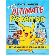 Pojo's Unofficial Ultimate Pokemon by Triumph Books, 9781629373423