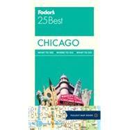Fodor's 25 Best Chicago by Sinclair, Mick; Glusac, Elaine (CON), 9780804143424