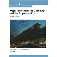 Major Problems in the Gilded Age and the Progressive Era by Fink, Leon, 9781285433424