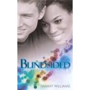 Blindsided by Williams, Tammy, 9781585713424