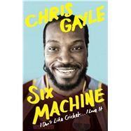 Six Machine by Gayle, Chris; Fordyce, Tom (CON), 9780241273425