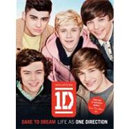 One Direction - Dare to Dream : Life as One Direction by One Direction, 9780062213426