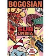 Suburbia by Bogosian, Eric, 9781559363426
