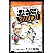 Will Shortz Presents Black Diamond Sudoku 200 Extreme Puzzles by Shortz, Will, 9781250063427