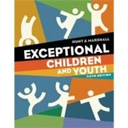 Exceptional Children and Youth by Hunt, Nancy; Marshall, Kathleen, 9781111833428