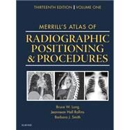 Merrill's Atlas of Radiographic Positioning & Procedures - Volume 1 by Long, Bruce W., 9780323263429