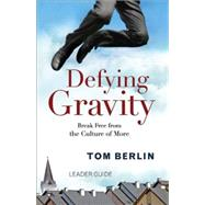 Defying Gravity Leader Guide by Berlin, Tom, 9781501813429